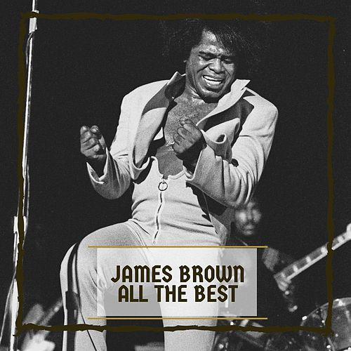 All The Best de James Brown