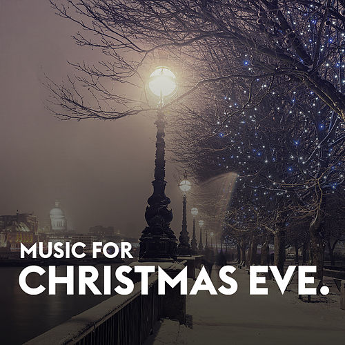 Music for Christmas Eve de Various Artists