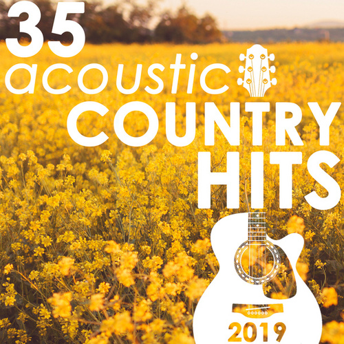 35 Acoustic Country Hits 2019 (Instrumental) di Guitar Tribute Players