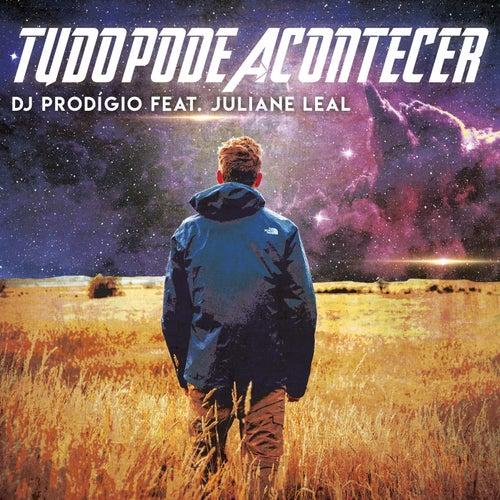 Tudo Pode Acontecer von DJ Prodigio