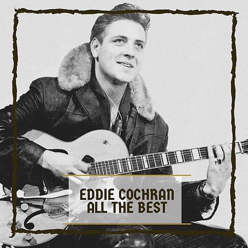 All The Best di Eddie Cochran