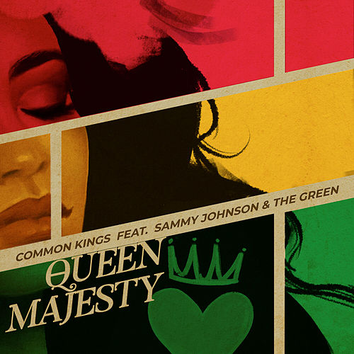 Queen Majesty by Common Kings
