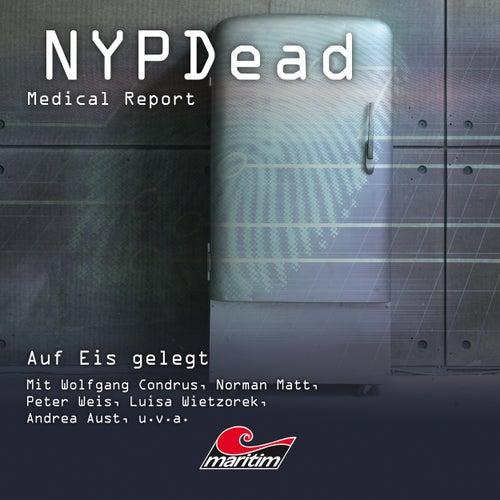 Folge 8: Auf Eis gelegt von NYPDead - Medical Report