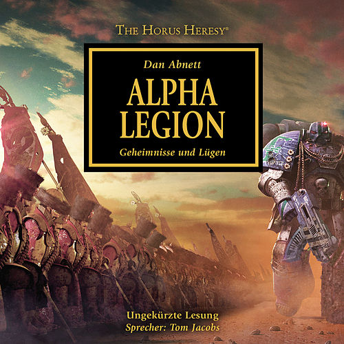Alpha Legion - Geheimnisse und Lügen - The Horus Heresy 7 (Ungekürzt) von Dan Abnett