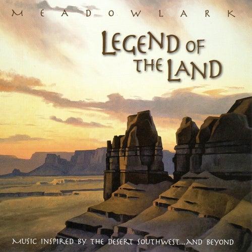 Legend of the Land de Meadowlark