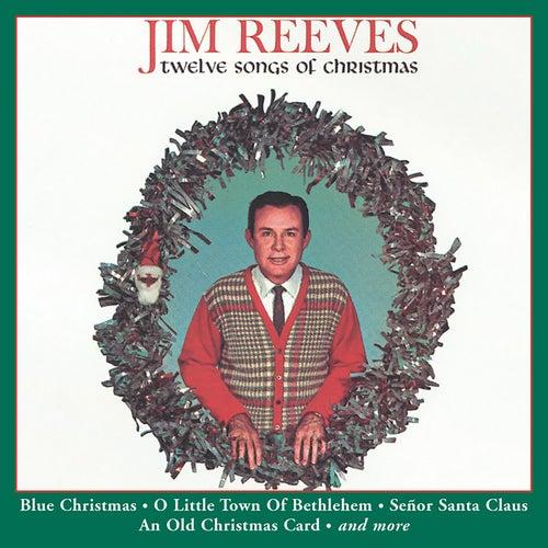 Twelve Songs of Christmas by Jim Reeves