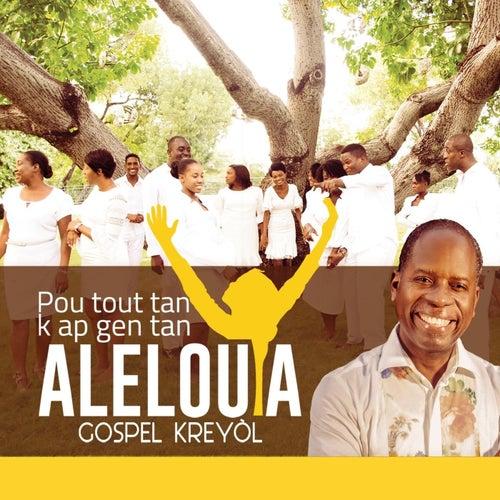 Pou Tout Tan K Ap Gen Tan de Gospel Kreyol