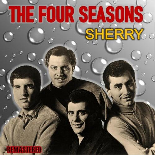 Sherry (Remastered) von The Four Seasons