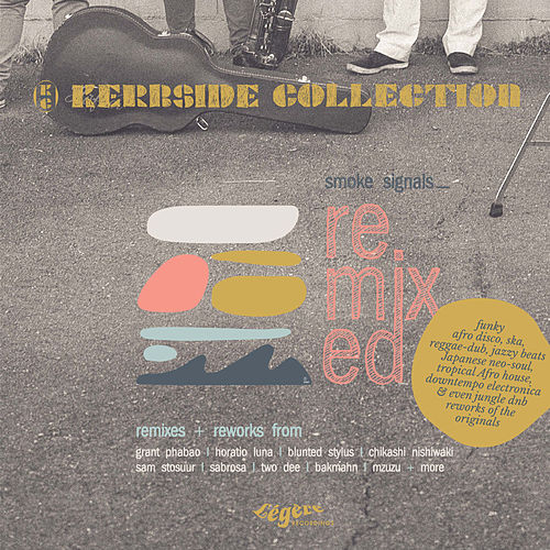 Smoke Signals (Remixed) by Kerbside Collection
