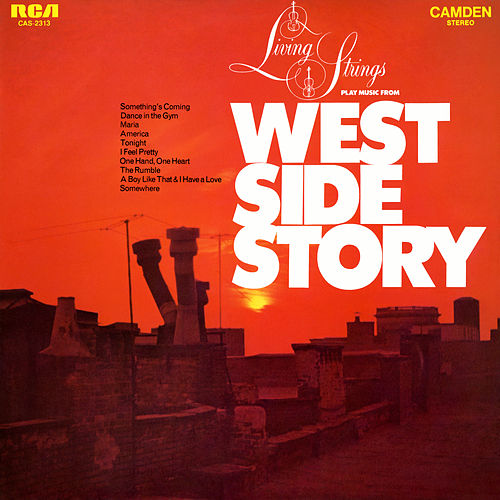 Living Strings Play Music from 'West Side Story' by Living Strings