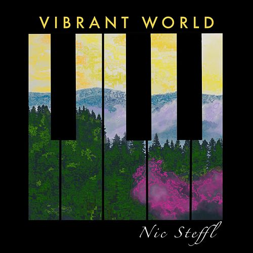 Vibrant World de Nic Steffl