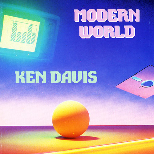 Modern World by Ken Davis