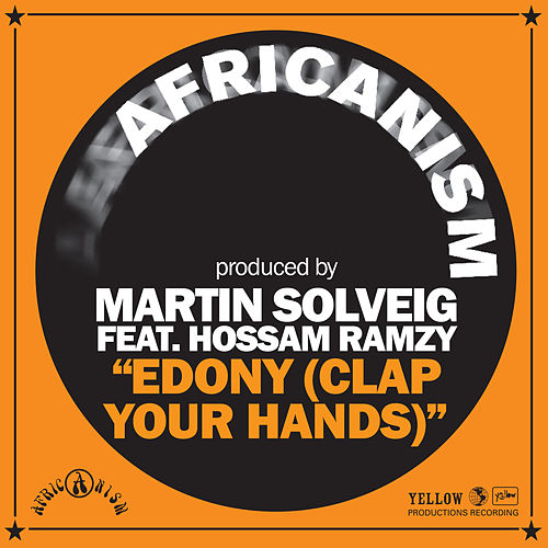 Edony (Clap Your Hands) von Martin Solveig
