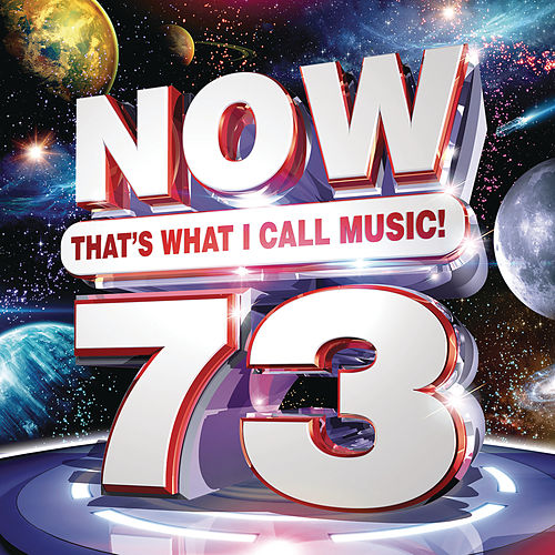 NOW That's What I Call Music, Vol. 73 by Various Artists
