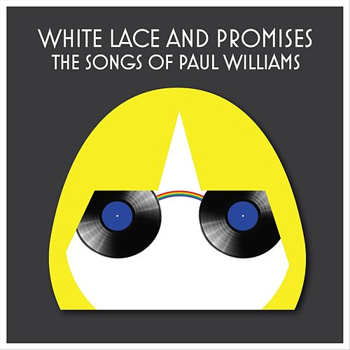 White Lace and Promises: The Songs of Paul Williams de Various Artists