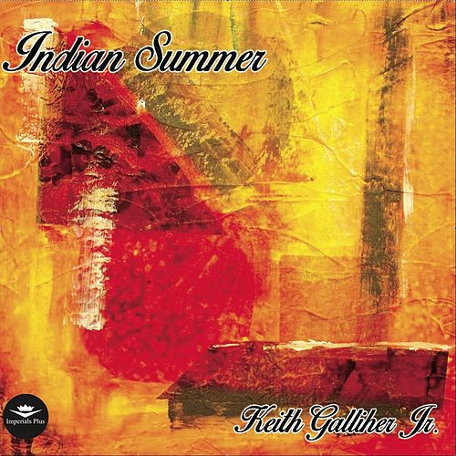 Indian Summer van Keith Galliher Jr.