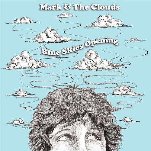 Blue Skies Opening de Mark