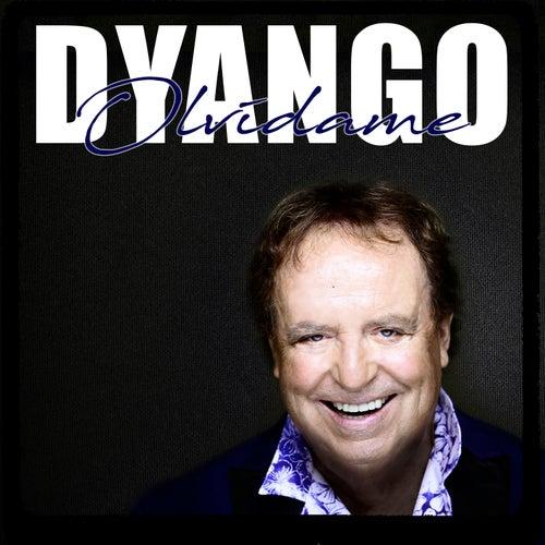 Olvidame (Edicion Deluxe) by Dyango