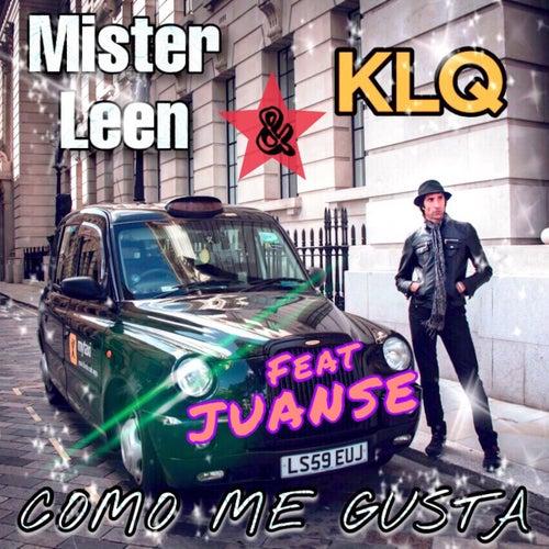 Como Me Gusta by Mister Leen & KLQ