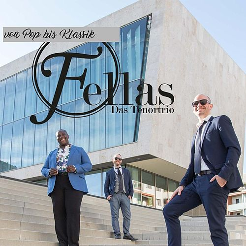 Fellas Das Tenortrio by Fellas Das TenorTrio
