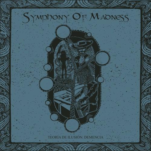 Teoría de Ilusión: Demencia von Symphony Of Madness