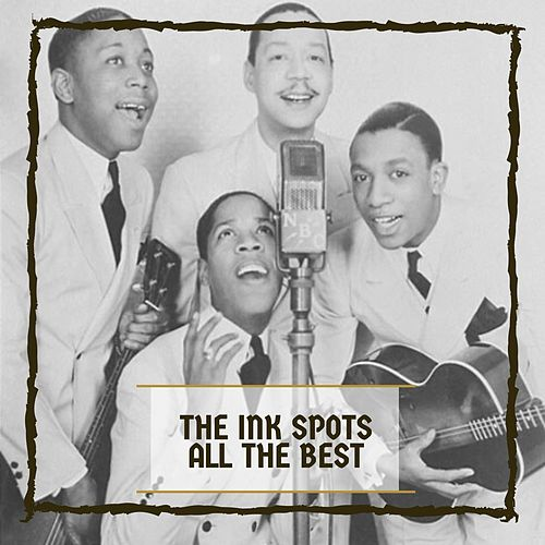 The Ink Spots All The Best de The Ink Spots