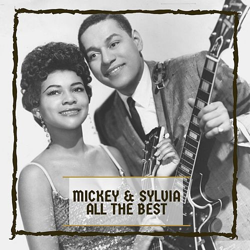 All The Best de Mickey and Sylvia