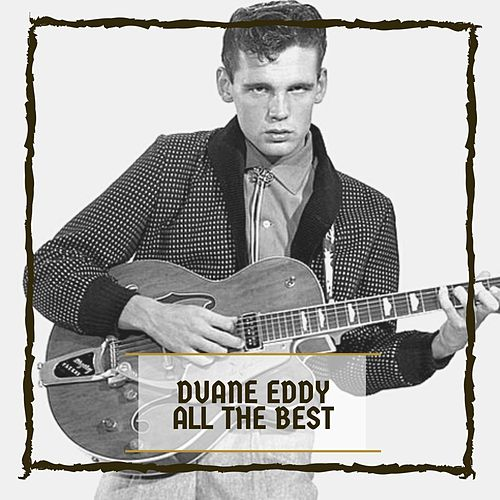 All The Best de Duane Eddy
