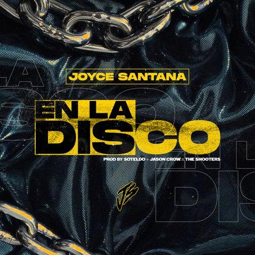En la Disco von Joyce Santana