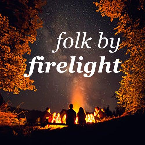 Folk By Firelight de Various Artists