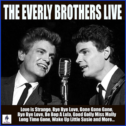 The Everly Brothers Live (Live) van The Everly Brothers
