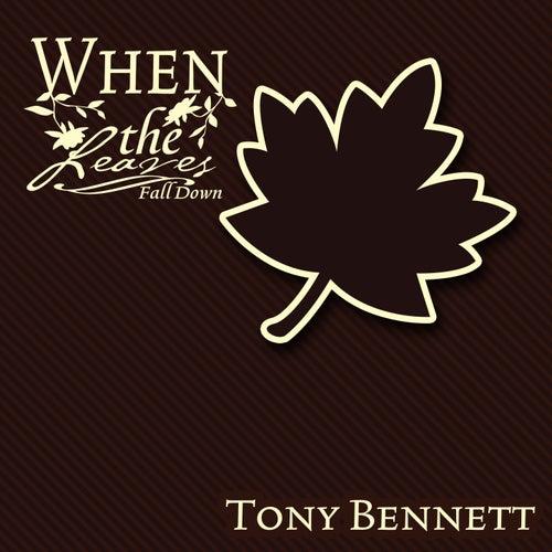 When The Leaves Fall Down de Tony Bennett