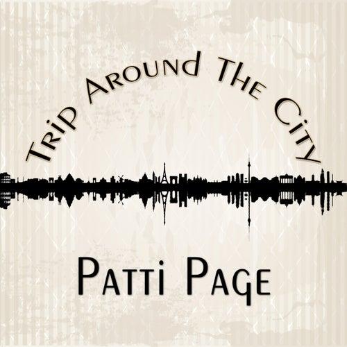 Trip Around The City de Patti Page