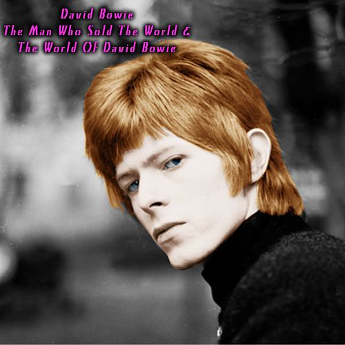 The Man Who Sold the World & the World of David Bowie de David Bowie