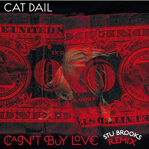 Can't Buy Love (Stu Brooks Remix) by Cat Dail