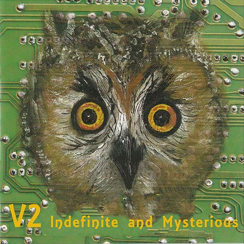 Indefinite and Mysterious von V2