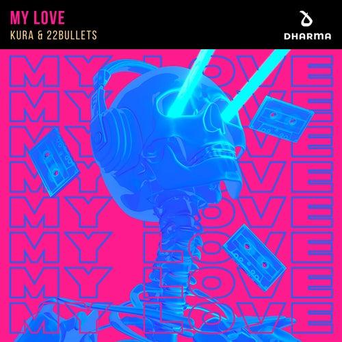 My Love von Kura
