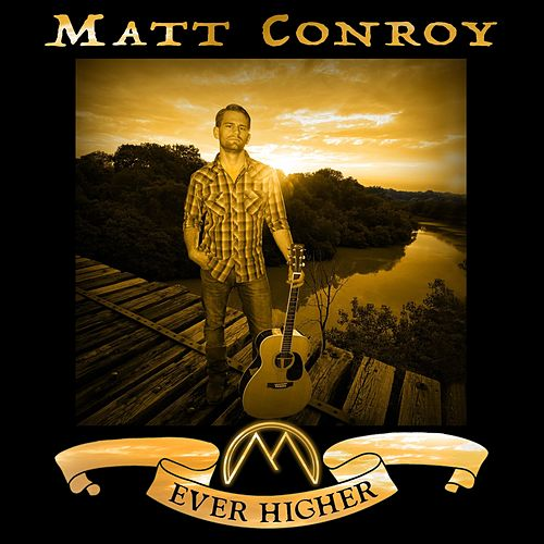 Ever Higher di Matt Conroy