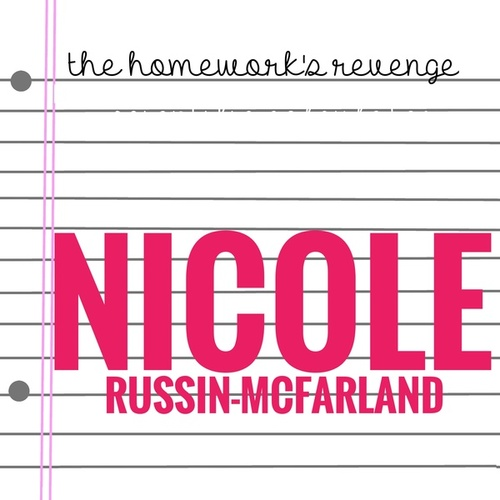 The Homework's Revenge (Music from the Short Film) by Nicole Russin-McFarland