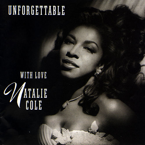 Unforgettable: With Love de Natalie Cole