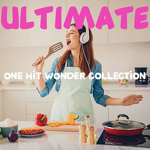 Ultimate One Hit Wonder Collection de Various Artists