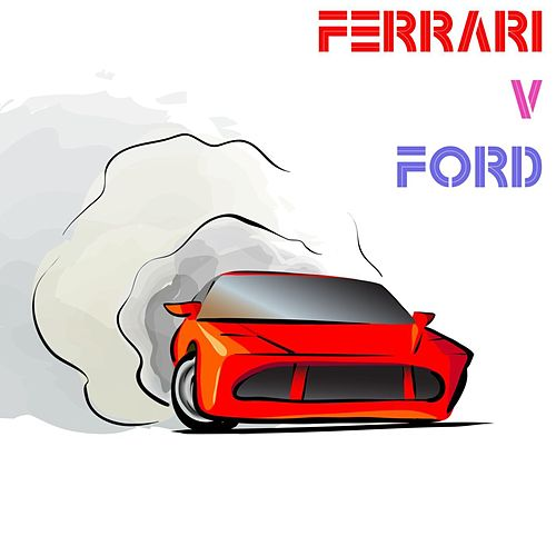 Ferrari Vs. Ford de Various Artists