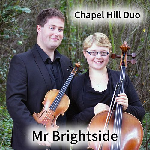 Mr Brightside (Violin & Cello Classical Crossover Version) de The Chapel Hill Duo