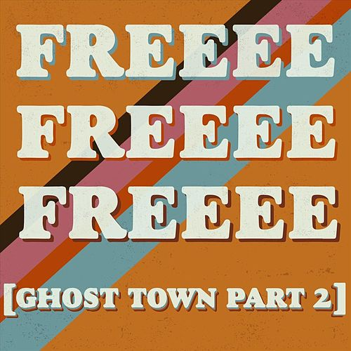 Freeee (Ghost Town, Pt. 2) de Scruffy Bear