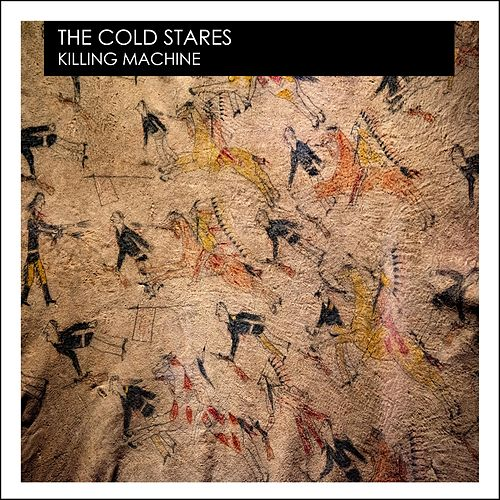 Killing Machine von The Cold Stares
