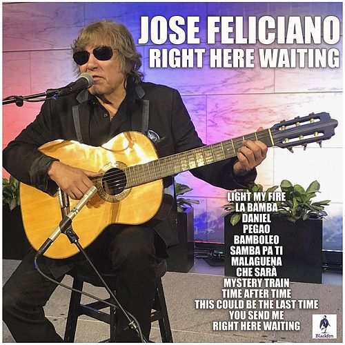 Right Here Waiting von Jose Feliciano