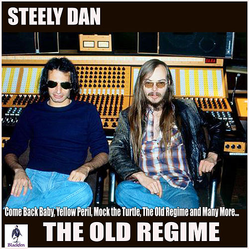 The Old Regime de Steely Dan