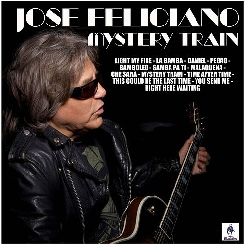 Mystery Train von Jose Feliciano