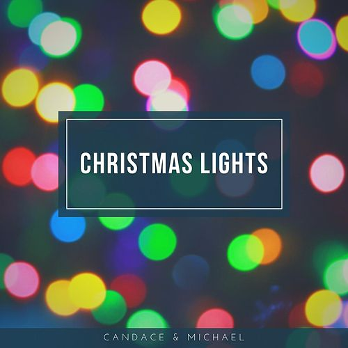 Christmas Lights de Candace