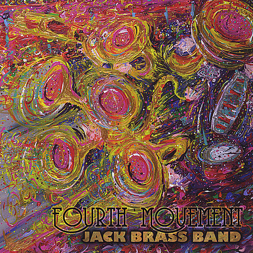 Fourth Movement von Jack Brass Band